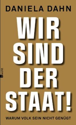 """""""Wir sind der Staat. Warum Volk sein nicht genügt"""" (Brussel 8. Nov 2014)"""